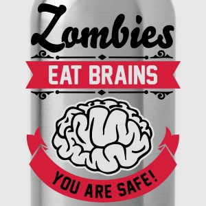 Zombies eat Brains you are safe! T-shirts - Drinkfles