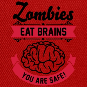 Zombies eat Brains you are safe! Tee shirts - Casquette snapback