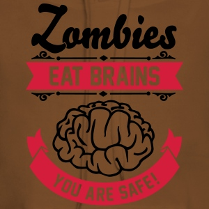 Zombies eat Brains you are safe! T-shirts - Vrouwen Premium hoodie