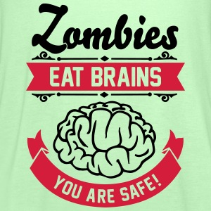 Zombies eat Brains you are safe! T-shirts - Vrouwen tank top van Bella