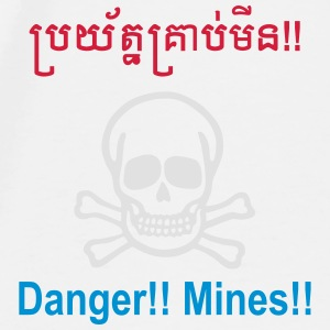 Danger Mines / Cambodian Khmer Sign - Men's Premium T-Shirt