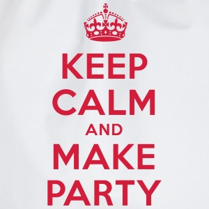 keep calm and make party T-Shirts - Turnbeutel