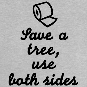 Save tree use both sides T-Shirts - Baby T-Shirt