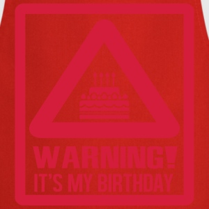 Warning - it's my birthday Tee shirts - Tablier de cuisine
