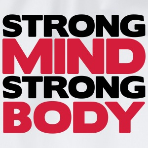 Strong Mind Strong Body T-Shirts - Turnbeutel
