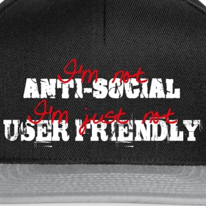 I'm not anti-social, I'm just not user friendly T-shirts - Snapbackkeps
