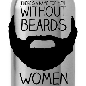 Navy There's a name for men without beards - women T-Shirts - Water Bottle