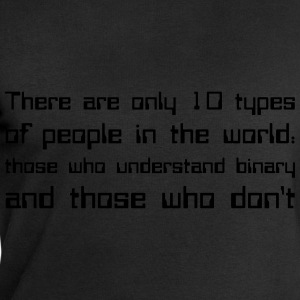 There are only 10 types of people in the world... - Felpa da uomo di Stanley & Stella