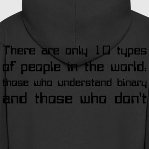 There are only 10 types of people in the world... Tee shirts - Veste à capuche Premium Homme