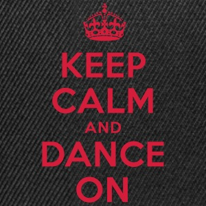 keep calm and dance on T-Shirts - Snapback Cap