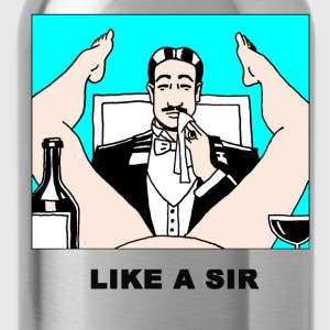 like a sir T-Shirts - Trinkflasche