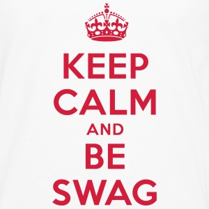 keep calm and be swag T-Shirts - Männer Premium Langarmshirt