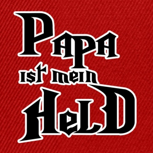 Papa ist mein Held T-Shirts - Snapback Cap