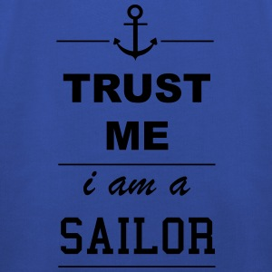 Trust me I am a Sailor T-Shirts - Kinder Premium Hoodie