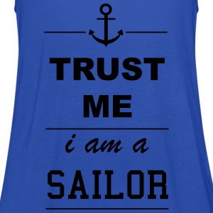 Trust me I am a Sailor T-Shirts - Frauen Tank Top von Bella