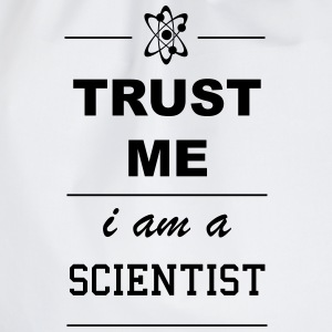 Trust me I am a Scientist 1c Pullover & Hoodies - Turnbeutel