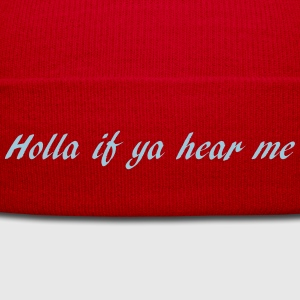 holla if ya hear me Tee shirts - Bonnet d'hiver