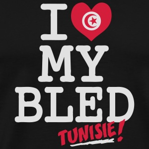 I love MY BLED Tunisie Sweats - T-shirt Premium Homme