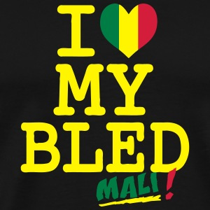 I love MY BLED Mali Sweats - T-shirt Premium Homme