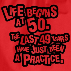 Life begins at 60. The rest was just a practice T-Shirts - Drawstring Bag