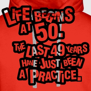 Life begins at 60. The rest was just a practice T-shirts - Premiumluvtröja herr