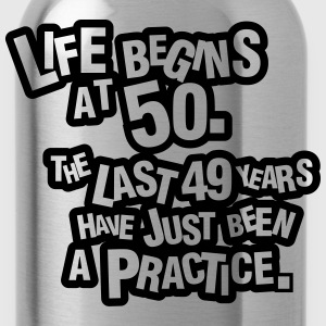 Life begins at 60. The rest was just a practice T-shirts - Drikkeflaske