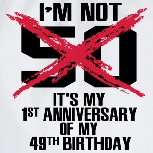 I'm not 50. It's my first anniversary of 49 T-Shirts - Drawstring Bag