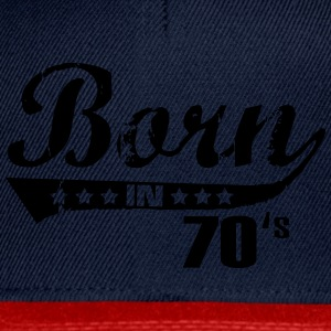 Born in 70's Tee shirts - Casquette snapback
