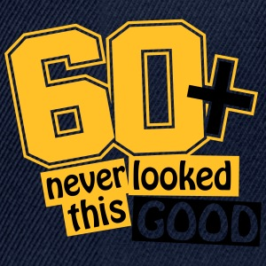 60 and never looked this good Camisetas - Gorra Snapback