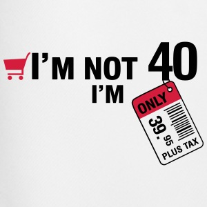 I'm not 40, I'm only 39.95 plus Tax T-Shirts - Men's Football shorts