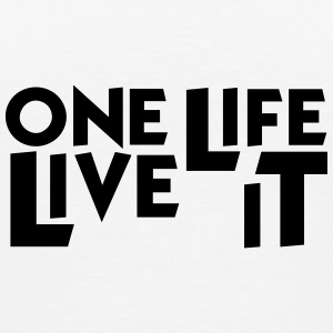 One Life Live It Mug - Men's Premium T-Shirt