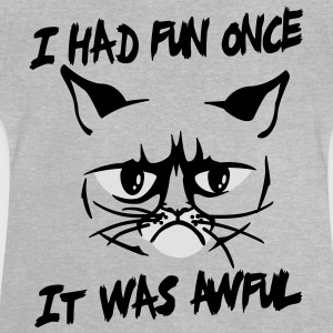 I had fun once, it was awful Shirts - Baby T-shirt