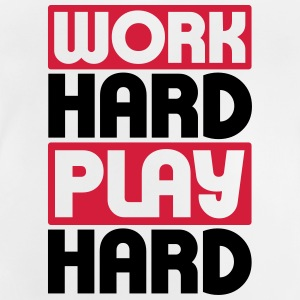 Work Hard Play Hard T-Shirts - Baby T-Shirt