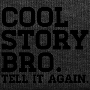 COOL STORY BRO TELL IT AGAIN! Schürzen - Wintermütze