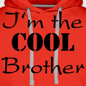 I'm the cool brother T-shirts - Mannen Premium hoodie