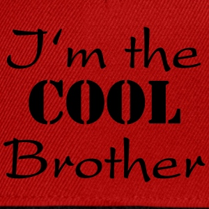 I'm the cool brother T-shirts - Snapback cap