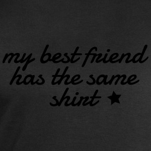 my best friend has the same shirt mon meilleur ami a la même chemise Tee shirts - Sweat-shirt Homme Stanley & Stella