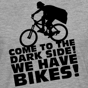 Come to the DARK SIDE! We have BIKES! T-Shirts - Männer Premium Langarmshirt