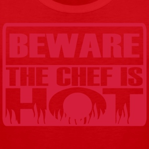 Beware the chef is hot  Aprons - Men's Premium Tank Top