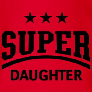 Super Daughter, Kinder T-Shirt - Baby Bio-Kurzarm-Body