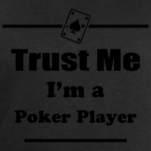 Trust Me I'm a Poker Player - Cards - Casino - Pro Shirts - Men's Sweatshirt by Stanley & Stella