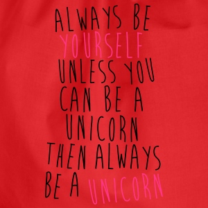 Always be a Unicorn T-Shirts - Drawstring Bag