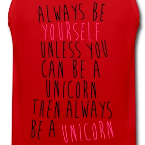 Always be a Unicorn Magliette - Canotta premium da uomo