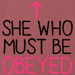 SHE WHO MUST BE OBEYED Accessories - Men's Premium T-Shirt