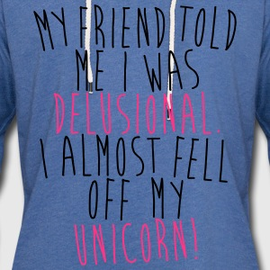 I almost fell of m unicorn! T-skjorter - Lett unisex hette-sweatshirt