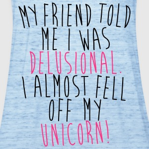 I almost fell of m unicorn! T-Shirts - Women's Tank Top by Bella