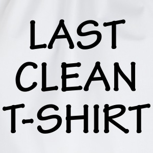 Last Clean T-Shirt Novelty Design - Drawstring Bag