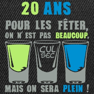 20 ans shooter alcool anniversaire plein Sweat-shirts - Casquette snapback