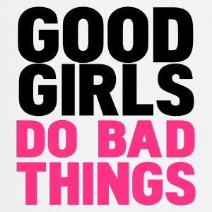 Blanc good girls do bad things T-shirts - Tablier de cuisine