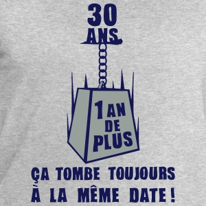 30 ans poids date anniversaire toujours Tee shirts - Sweat-shirt Homme Stanley & Stella